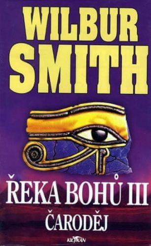 Wilbur Smith: Řeka bohů III. Čaroděj cena od 230 Kč