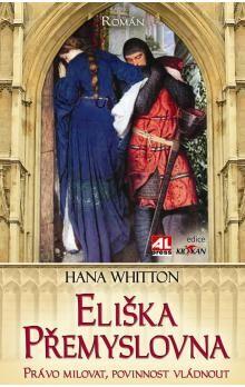Hana Whitton: Eliška Přemyslovna cena od 161 Kč