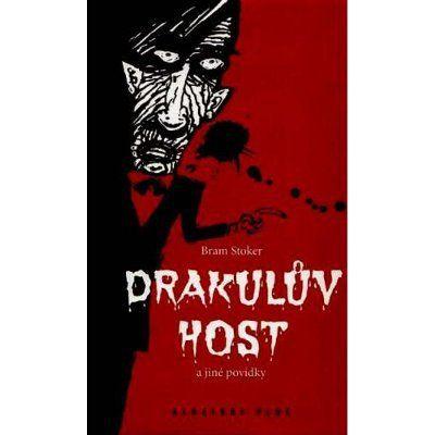 Bram Stoker: Drakulův host a jiné povídky cena od 184 Kč