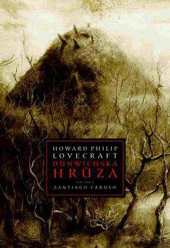 Howard Phillips Lovecraft: Dunwichská hrůza cena od 0 Kč