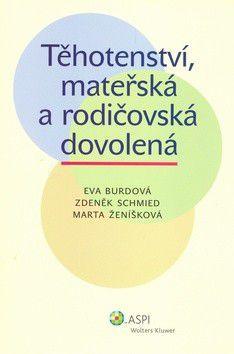 Eva Burdová: Těhotenství, mateřská a rodičovská dovolená cena od 195 Kč