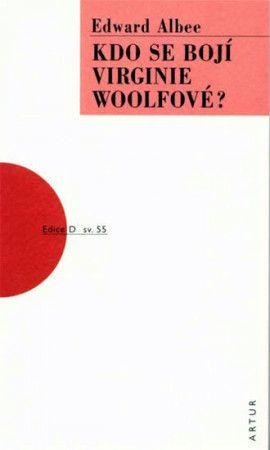 Edward Albee: Kdo se bojí Virginie Woolfové? cena od 143 Kč