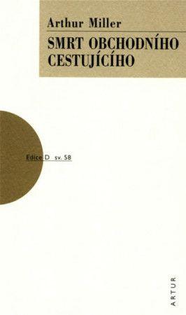 Arthur Miller: Smrt obchodního cestujícího cena od 143 Kč