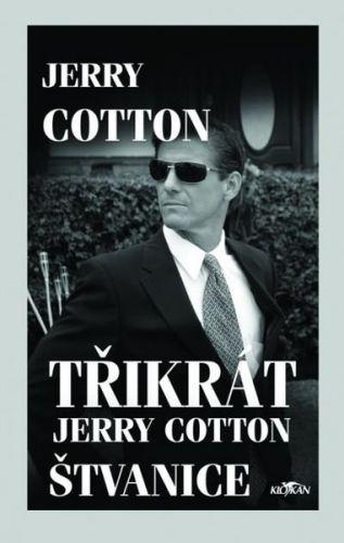 Jerry Cotton: Třikrát Jerry Cotton Štvanice - Jerry Cotton cena od 149 Kč