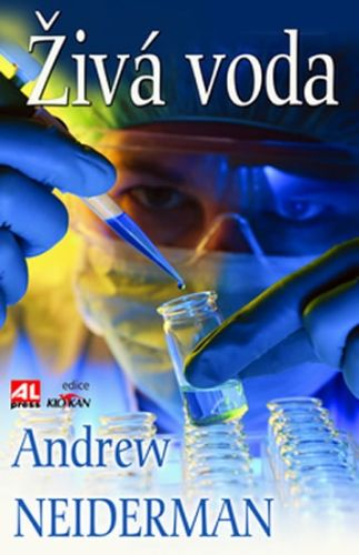 Andrew Neiderman: Živá voda cena od 99 Kč