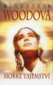 Barbara Wood: Hořké tajemství cena od 119 Kč