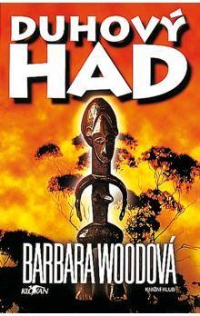 Barbara Wood: Duhový had cena od 119 Kč