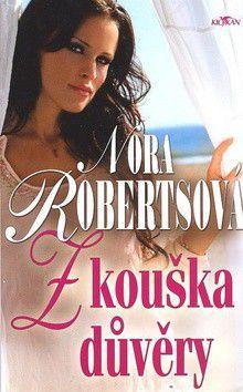 Nora Roberts: Zkouška důvěry cena od 199 Kč
