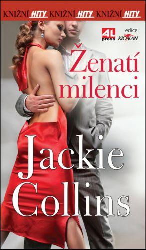 Jackie Collins: Ženatí milenci cena od 92 Kč