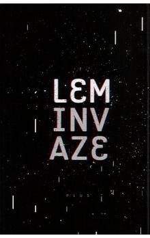 Stanislaw Lem: Invaze cena od 189 Kč