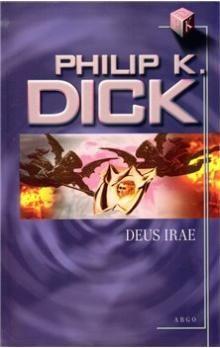 Philip K. Dick: Deus Irae cena od 164 Kč