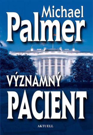 Michael Palmer: Významný pacient cena od 104 Kč