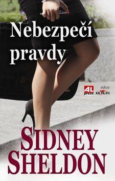 Sidney Sheldon: Nebezpečí pravdy cena od 119 Kč