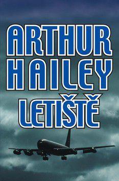 Arthur Hailey: Letiště cena od 249 Kč