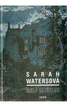 Sarah Waters: Malý vetřelec cena od 274 Kč