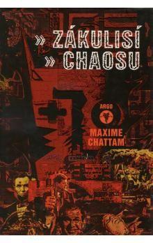 Maxime Chattam: Zákulisí chaosu cena od 106 Kč
