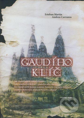 Andreu Carranza, Martin Esteban: Gaudího klíč cena od 222 Kč