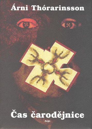 Árni Thórarinsson: Čas čarodějnice cena od 185 Kč