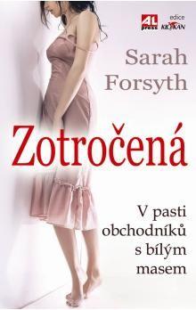 Sarah Forsth: Zotročená cena od 174 Kč