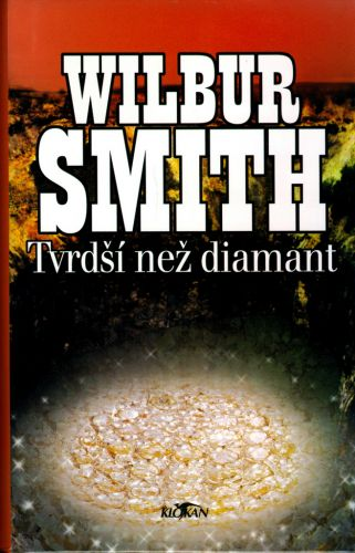 Wilbur Smith: Tvrdší než diamant cena od 119 Kč