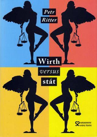 Petr Ritter: Wirth versus stát cena od 31 Kč