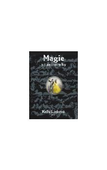 Kelly Link: Magie pro začátečníky cena od 138 Kč