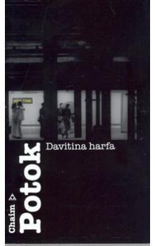 Chaim Potok: Davitina harfa cena od 187 Kč