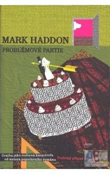 Mark Haddon: Problémové partie cena od 229 Kč