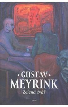 Gustav Meyrink: Zelená tvář cena od 196 Kč