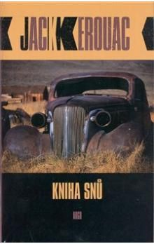 Jack Kerouac: Kniha snů cena od 226 Kč