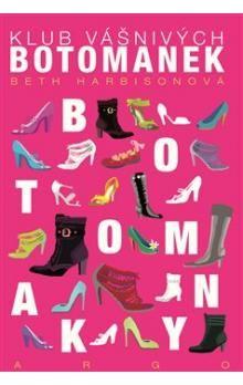 Beth Harbison: Klub vášnivých botomanek cena od 207 Kč