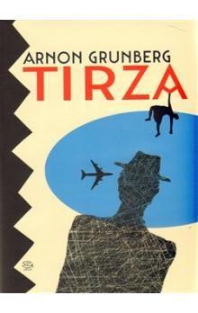 Arnon Grunberg: Tirza cena od 207 Kč
