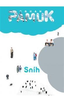 Orhan Pamuk: Sníh cena od 301 Kč