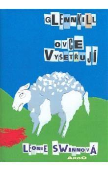 Leonie Swann: Glennkill ovce vyšetřují cena od 179 Kč