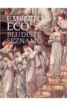 Umberto Eco: Bludiště seznamů cena od 688 Kč