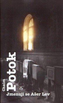 Chaim Potok: Jmenuji se Ašer Lev cena od 215 Kč
