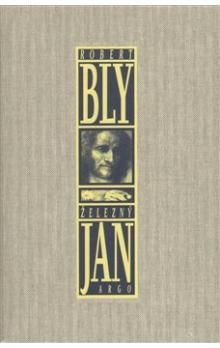 Robert Bly: Železný Jan cena od 281 Kč