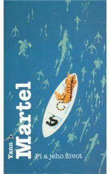 Yann Martel: Pí a jeho život cena od 205 Kč