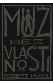 Robert Musil: Muž bez vlastností cena od 411 Kč