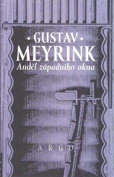 Gustav Meyrink: Anděl západního okna cena od 267 Kč