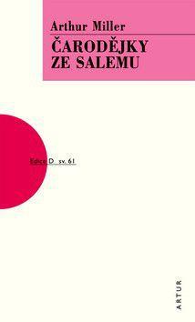 Arthur Miller: Čarodějky ze Salemu cena od 152 Kč