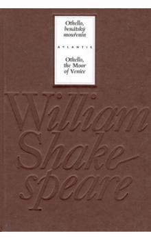William Shakespeare: Othello, benátský mouřenín/ Othello, the Moor of Venice cena od 267 Kč