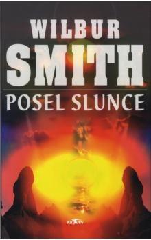 Wilbur Smith: Posel slunce cena od 119 Kč