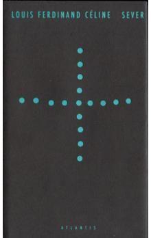 Louis Ferdinand Céline: Sever cena od 161 Kč