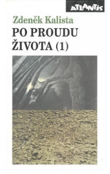 Zdeněk Kalista: Po proudu života 1. cena od 299 Kč