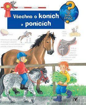 Andrea Erne: Všechno o koních a ponících cena od 249 Kč