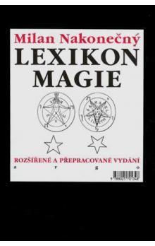 Milan Nakonečný: Lexikon magie cena od 686 Kč