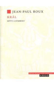 Jean-Paul Roux: Král cena od 273 Kč