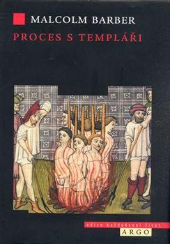 Malcolm Barber: Proces s templáři cena od 256 Kč