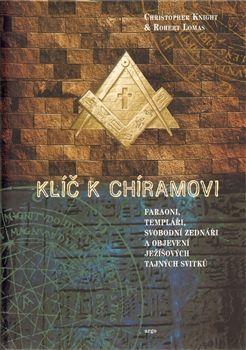 Robert Lomas, Christopher Knihgt: Klíč k Chíramovi cena od 245 Kč